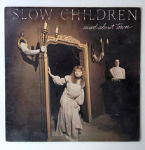 Slow Children - mad about town LP Vinyl Record Album, Ensign - NXL1-8030... - $14.95