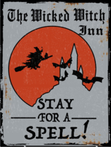 Wicked Witch Inn Halloween Metal Sign - $15.95