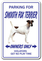 SMOOTH FOX TERRIER Novelty Sign dog pet parking... - $7.79