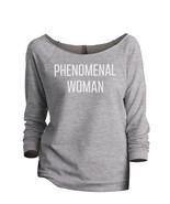 Thread Tank Phenomenal Woman Women's Slouchy 3/4 Sleeves Raglan Sweatshi... - $24.99+