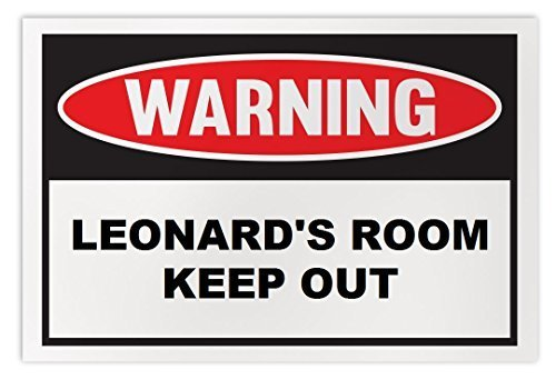 Personalized Novelty Warning Sign: Leonard's Room Keep Out - Boys, Girls, Kids,