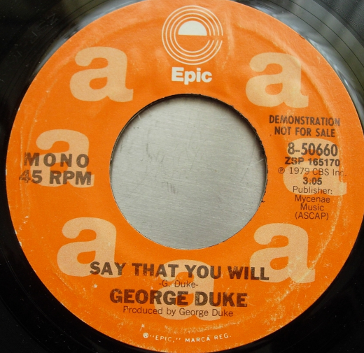George Duke - Say That You Will - Epic Records 8-50660 - DJ PROMO