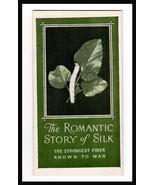 Silk Association of America New York 1926 Romantic Story of Silk Textile... - $24.99