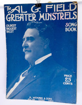 The Al G. Field Greater Minstrels Song Book -  Early 20th Century Song Book - $2.95