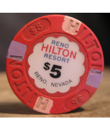 "$5.00 Casino Chip From: ""Reno Hilton Resort"" - (sku#2570) - $6.99"
