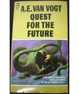 QUEST FOR THE FUTURE by A.E. Van Vogt, author of SLAN ! - $4.50