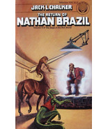 THE RETURN of NATHAN BRAZIL by Jack L. Chalker 1980 PB Well World Saga - $3.95