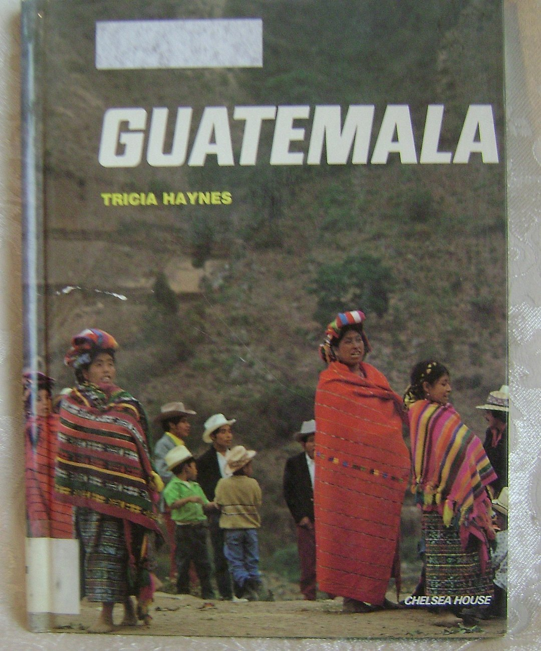 Primary image for Guatemala Geography Book for Children by Tricia Haynes