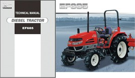 Yanmar EF685 Diesel Tractor Repair Service Workshop Manual CD ---- EF 685 - $12.00