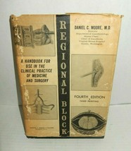 Regional Block Medical Textbook Fourth Edition 1965 Daniel C. Moore Vintage - $11.99