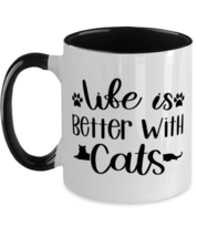 Cat Coffee Mug Two Tone, Life Is Better With Cats, Unique Gift For Men and  - £16.64 GBP