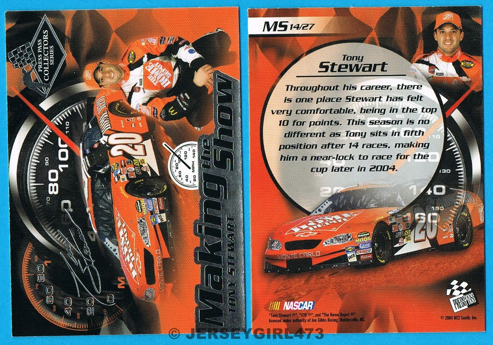Tony Stewart 2004 Press Pass Making the Show NASCAR Racing Insert Card