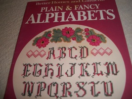 Better Homes and Gardens Plain & Fancy Alphabets - $4.00