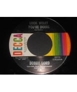 """BOBBY LORD VG++ Look What You're Doing 45 On & On Goes The Hurt Decca 7""""... - $16.78"""