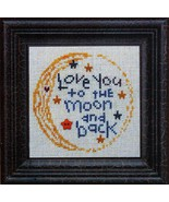 Love You To The Moon and Back w/button cross stitch chart Bent Creek  - $9.90