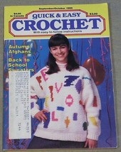 Quick & Easy Crochet September-October 1989 - Autumn Afghans, Sweaters - $7.95