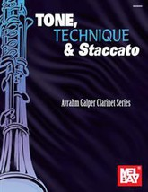 Tone,Technique,and Staccato/Galper Clarinet Series Book - $18.99