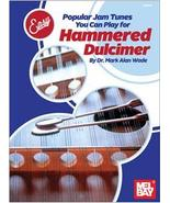 Popular Jam Tunes You Can Play For Hammered Dulcimer/Wade - $11.99