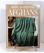 Mile A Minute Afghans Crochet Treasury Series Leisure Arts Oxmoor House ... - $19.95