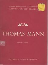 Cultural Graded Readers:Thomas Mann;Alternate German Series: II (Element... - $9.99