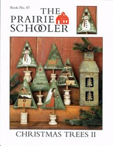The Prairie Schooler Book No 87 Christmas Trees II Cross Stitch Pattern ... - $35.79
