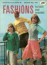 Fashions to Knit and Crochet Book #157 [Single Issue Magazine] Coats and Clark image 1