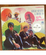 Sergio Mendes & Brasil '66 ‎– LOOK AROUND- A&M Records ‎– SP-4137 - $3.95
