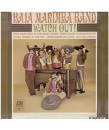 BAJA MARIMBA BAND WATCH OUT LP Album - $2.96