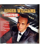 Roger Williams BORN FREE LP Album KL-1501 - $2.96