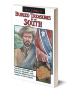 Buried Treasures of the South ~ Lost & Buried Treasure - $14.95