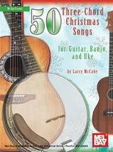 50 3 chord Christmas Songs For Guitar,Banjo,Autoharp and Uke G/C/D7 - $8.99