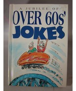 A Jubilee of Over 60s Jokes Helen Exley GiftBooks Cartoons by Bill Stott... - $1.00
