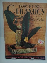 Vintage Craft HOW TO DO CERAMICS By HELLEN H. LION Walter Foster #MCM185 - $24.26