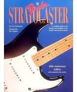 The Fender Stratocaster: foreword by Eric Clapton Duchossoir, A.R. - $38.65