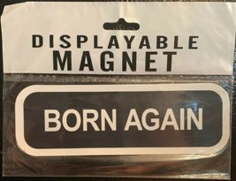 Vintage 90's Auto Refrigerator Magnet Bumper Sticker Religious Born Agai... - $3.91