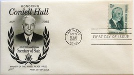 October 5, 1963 First Day of Issue, Fleetwood Cover, Cordell Hull #36 - $1.45