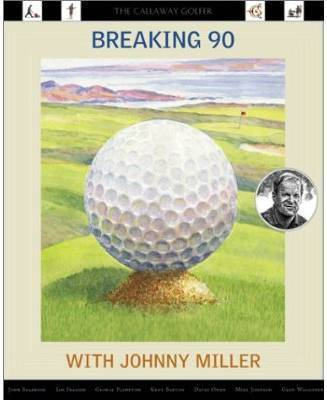 Breaking 90 with johnny miller