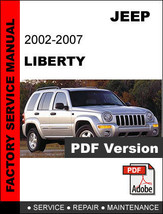 JEEP LIBERTY 2002 2003 2004 2005 2006 2007 SERVICE REPAIR WORKSHOP MANUAL - $14.95