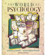 The World of Psychology 2nd Ed. - Samuel E Wood - Text Book-  0-205-16302-5 - $8.61