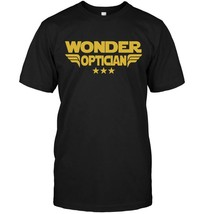 Wonder Optician Cool T Shirt Gift For Colleagues - $17.99+