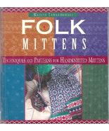 Folk Mittens Knitting Patterns for Handknit Mitts 1997 HC Lewandowski Knit - $11.93