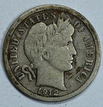 1912 Barber circulated silver dime F details - $12.00
