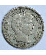 1911 D Barber circulated silver dime VF details - $17.50
