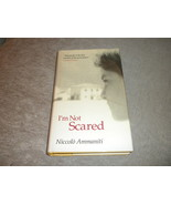 I'm Not Scared by Niccolo Ammaniti UK 1st Ed w full # line from Canongat... - $5.75