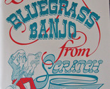 Startingblugrassbanjofrmscratch thumb155 crop