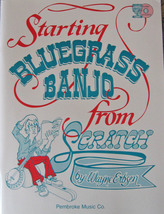 Starting Bluegrass Banjo From Scratch/Wayne Erbsen/w/CD - $17.00