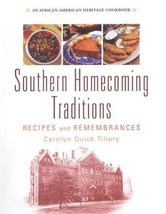 Southern Homecoming traditions Recipes & Remembrances by Carolyn Quick T... - $13.37