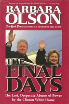 The Final Days: The Last, Desperate Abuses of P... - $9.80