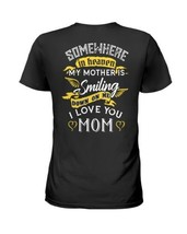 Somewhere In Heaven My Mother Is Smiling Down On Ladies T-Shirt Black S-3XL - £15.28 GBP+