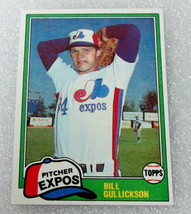 1981 MONTREAL EXPOS PITCHER BILL GULLICKSON TOPPS ROOKIE CARD! RC #578 N... - $1.53
